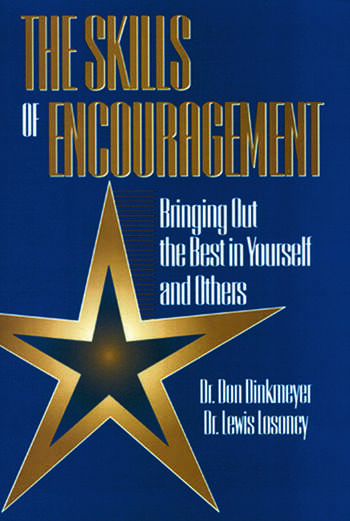 Skills of Encouragement Bringing Out the Best in Yourself and Others book cover