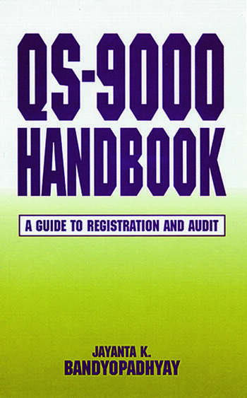 QS-9000 Handbook A Guide to Registration and Audit book cover