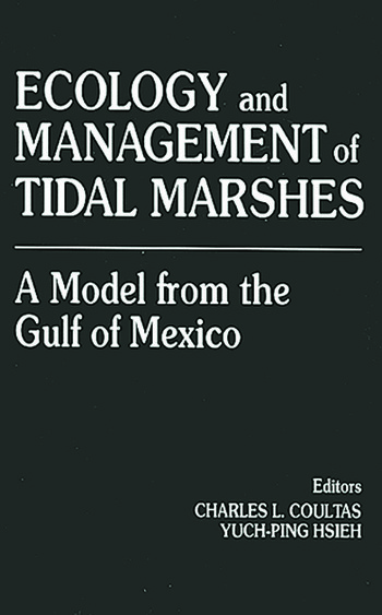 Ecology and Management of Tidal MarshesA Model from the Gulf of Mexico book cover