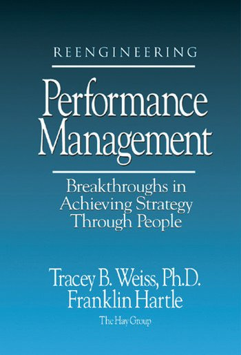 Reengineering Performance Management Breakthroughs in Achieving Strategy Through People book cover