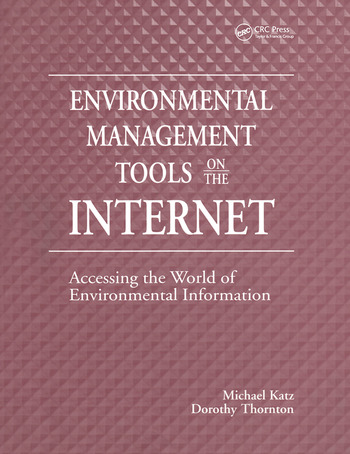 Environmental Management Tools on the Internet Accessing the World of Environmental Information book cover