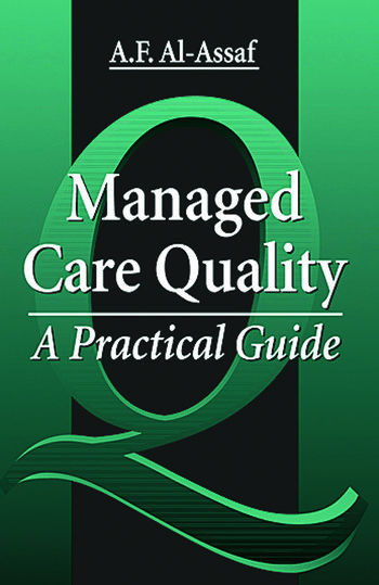 Managed Care Quality A Practical Guide book cover