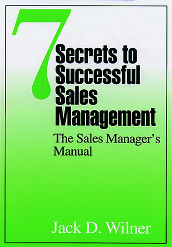 7 Secrets to Successful Sales Management The Sales Manager's Manual book cover
