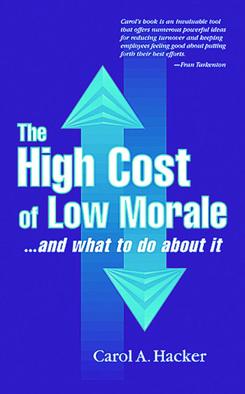 The High Cost of Low Morale...and what to do about it book cover