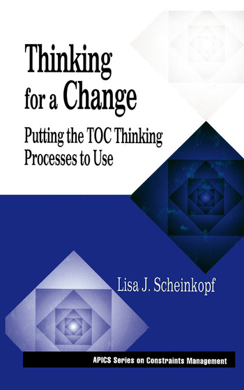 Thinking for a Change Putting the TOC Thinking Processes to Use book cover