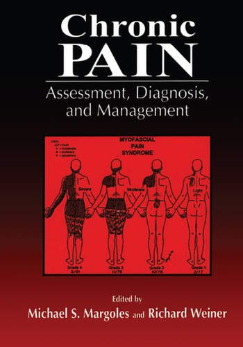 Chronic Pain Assessment, Diagnosis, and Management book cover