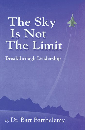The Sky is Not the Limit Breakthrough Leadership book cover
