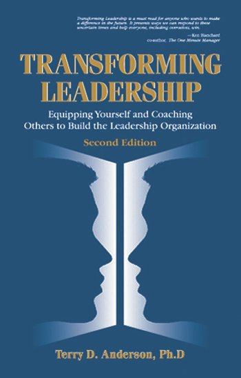 Transforming Leadership Equipping Yourself and Coaching Others to Build the Leadership Organization, Second Edition book cover