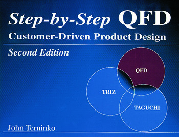 Step-by-Step QFD Customer-Driven Product Design, Second Edition book cover