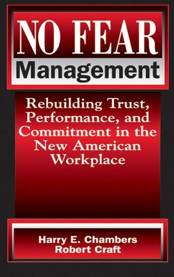 No Fear Management Rebuilding Trust, Performance and Commitment in the New American Workplace book cover
