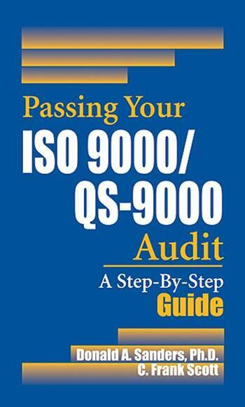 Passing Your ISO 9000/QS-9000 Audit A Step-By-Step Approach book cover