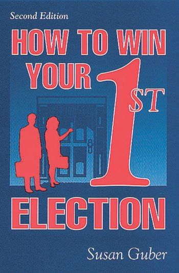 How To Win Your 1st Election book cover