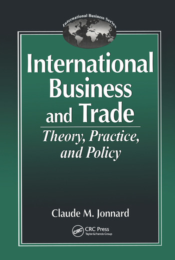 International Business and TradeTheory, Practice, and Policy book cover