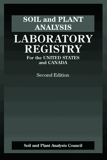 Soil and Plant Analysis Laboratory Registry for the United States and Canada, Second Edition book cover