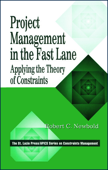 Project Management in the Fast Lane Applying the Theory of Constraints book cover