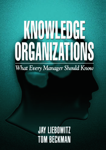 Knowledge Organizations What Every Manager Should Know book cover