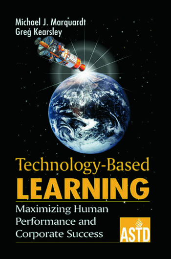 Technology-Based Learning Maximizing Human Performance and Corporate Success book cover