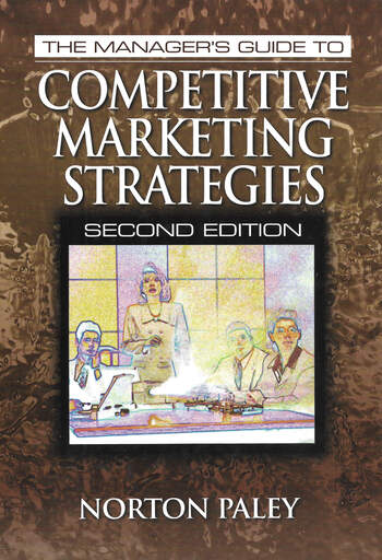 The Manager's Guide to Competitive Marketing Strategies, Second Edition book cover