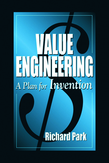 Value engineering a plan for invention crc press book for Value engineered
