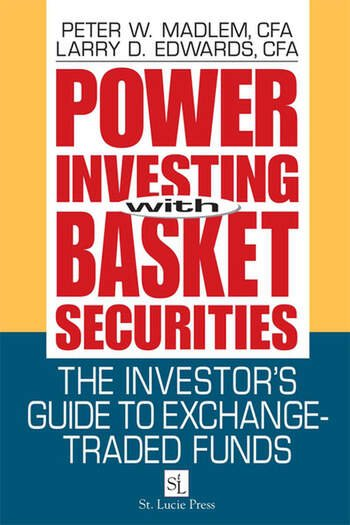 Power Investing With Basket Securities The Investor's Guide to Exchange-Traded Funds book cover
