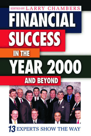 Financial Success in the Year 2000 and Beyond 13 Experts Show the Way book cover