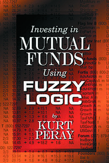 Investing in Mutual Funds Using Fuzzy Logic book cover