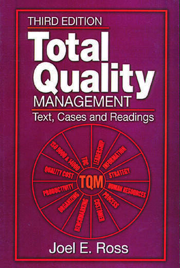 Total Quality Management Text, Cases, and Readings, Third Edition book cover