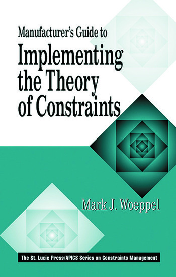 Manufacturer's Guide to Implementing the Theory of Constraints book cover