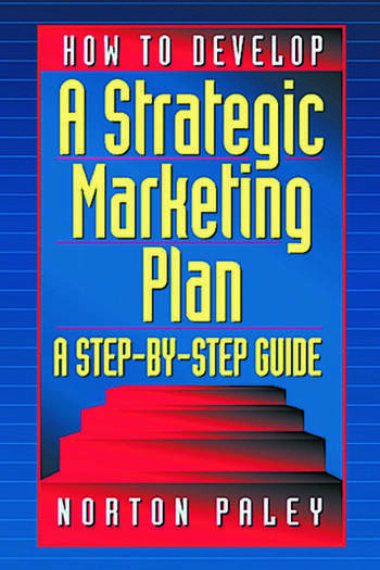 How to Develop a Strategic Marketing Plan A Step-By-Step Guide book cover