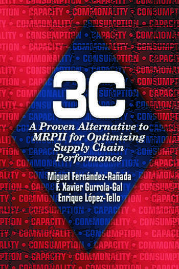 3c A Proven Alternative to MRPII for Optimizing Supply Chain Performance book cover