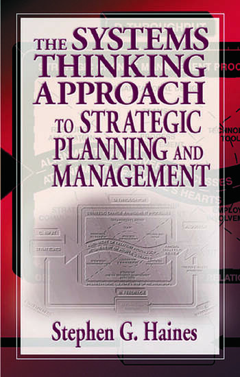 The Systems Thinking Approach to Strategic Planning and Management book cover