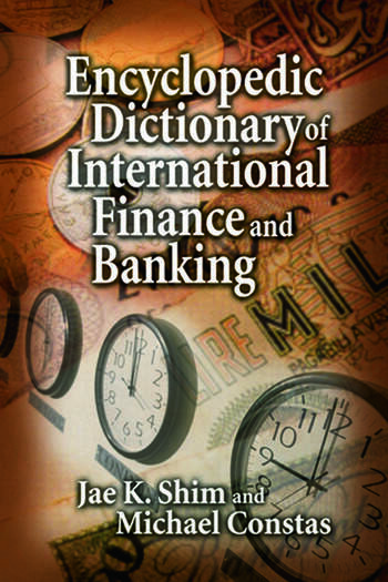 Encyclopedic Dictionary of International Finance and Banking book cover