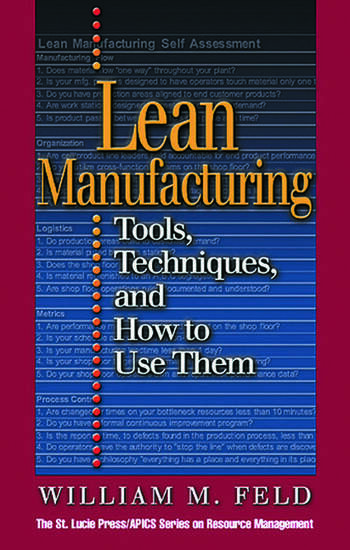 Lean Manufacturing Tools, Techniques, and How to Use Them book cover
