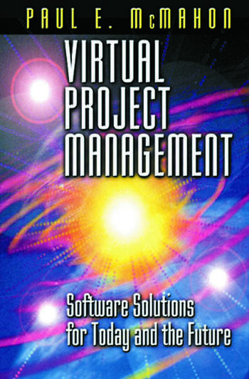 Virtual Project Management Software Solutions for Today and the Future book cover