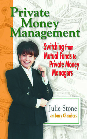 Private Money Management Switching from Mutual Funds to Private Money Managers book cover