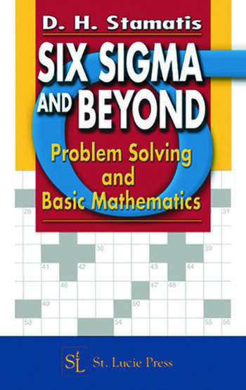 Six Sigma and Beyond Problem Solving and Basic Mathematics, Volume II book cover