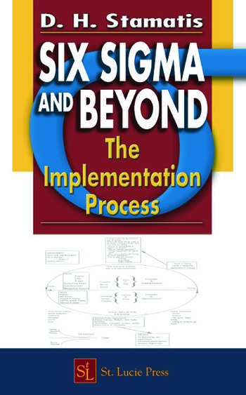 Six Sigma and Beyond The Implementation Process, Volume VII book cover
