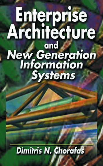 Enterprise Architecture and New Generation Information Systems book cover