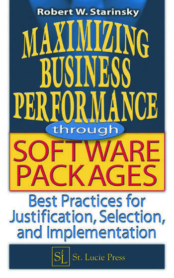 Maximizing Business Performance through Software Packages Best Practices for Justification, Selection, and Implementation book cover