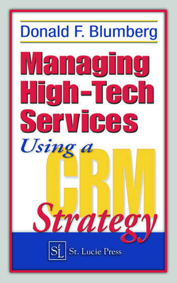 Managing High-Tech Services Using a CRM Strategy book cover