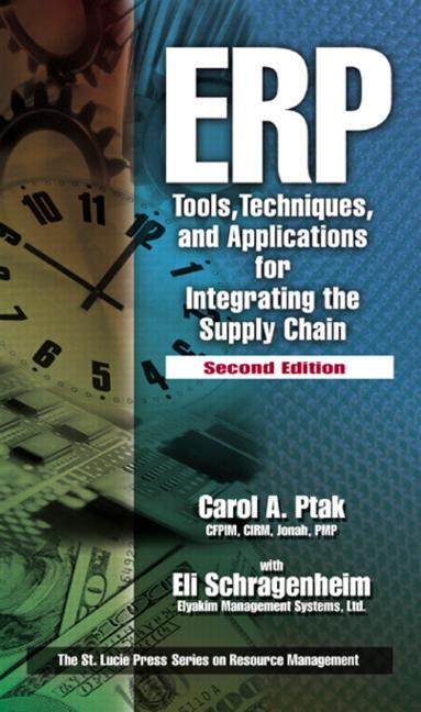 ERP Tools, Techniques, and Applications for Integrating the Supply Chain, Second Edition book cover