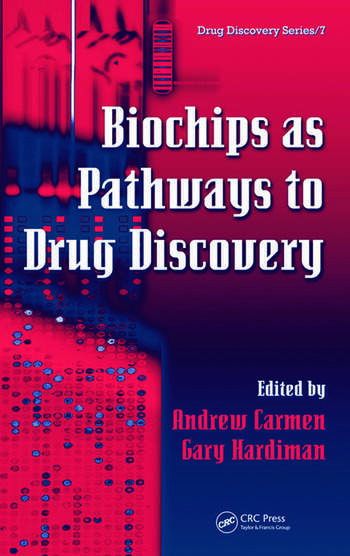 Biochips as Pathways to Drug Discovery book cover