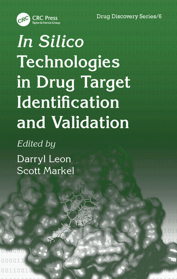 In Silico Technologies in Drug Target Identification and Validation book cover