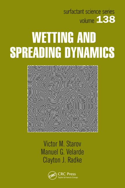 Wetting and Spreading Dynamics book cover
