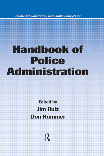Handbook of Police Administration book cover