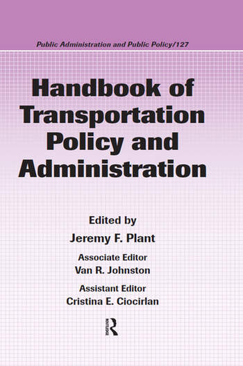 Handbook of Transportation Policy and Administration book cover