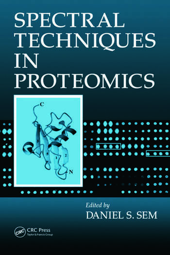 Spectral Techniques In Proteomics book cover