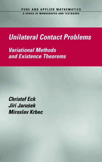 Unilateral Contact Problems Variational Methods and Existence Theorems book cover
