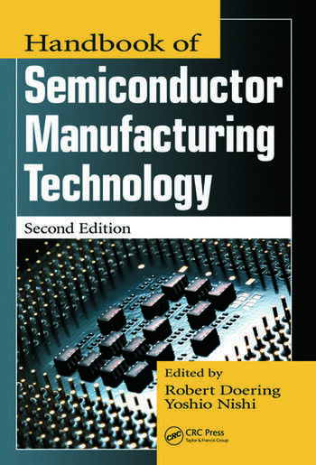 Handbook of semiconductor manufacturing technology crc press book handbook of semiconductor manufacturing technology fandeluxe Gallery