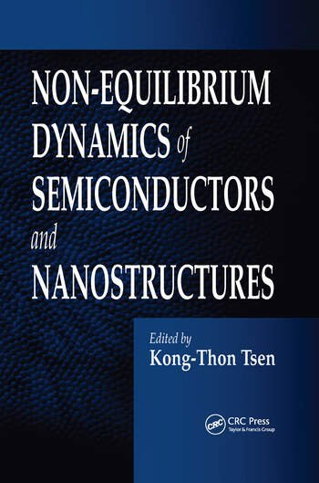 Non-Equilibrium Dynamics of Semiconductors and Nanostructures book cover